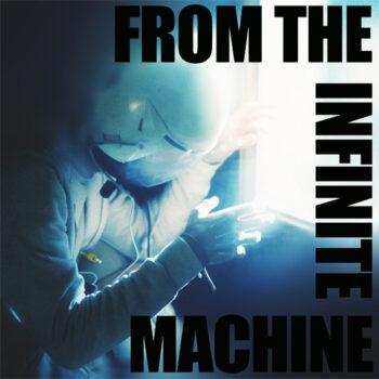 From-the-Infinite-Machine