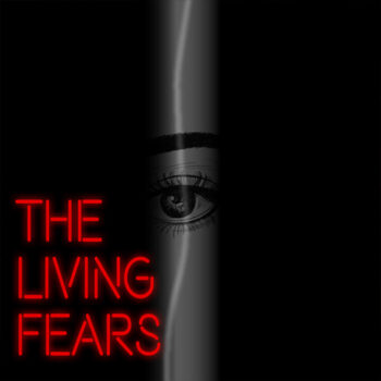 The-Living-Fears
